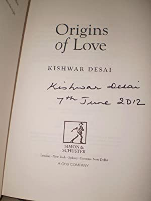 Origins of Love *** SIGNED ***: Kishwar Desai