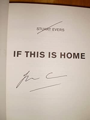 If This is Home: Stuart Evers