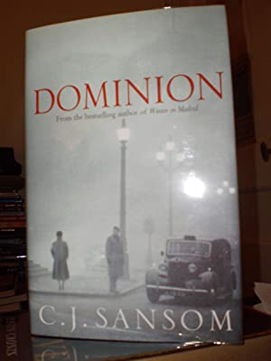 Dominion - Signed & Numbered Limited Edition: C J Sansom