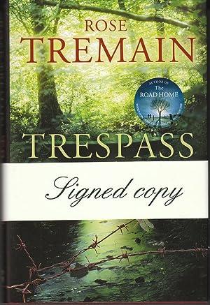 Trespass: Rose Tremain