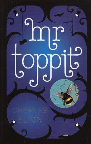Mr Toppit: Charles Elton
