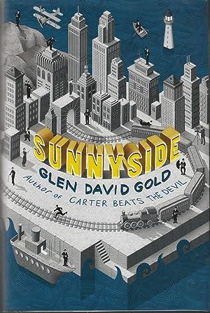 Sunnyside: Glen David Gold