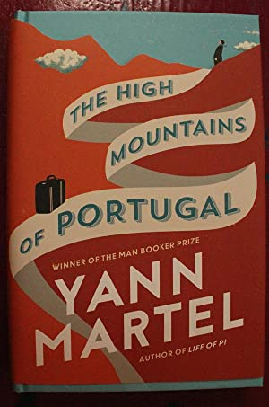 The High Mountains of Portugal: Yann Martel