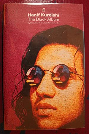 The Black Album: Hanif Kureishi