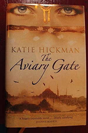 The Aviary Gate: Katie Hickman