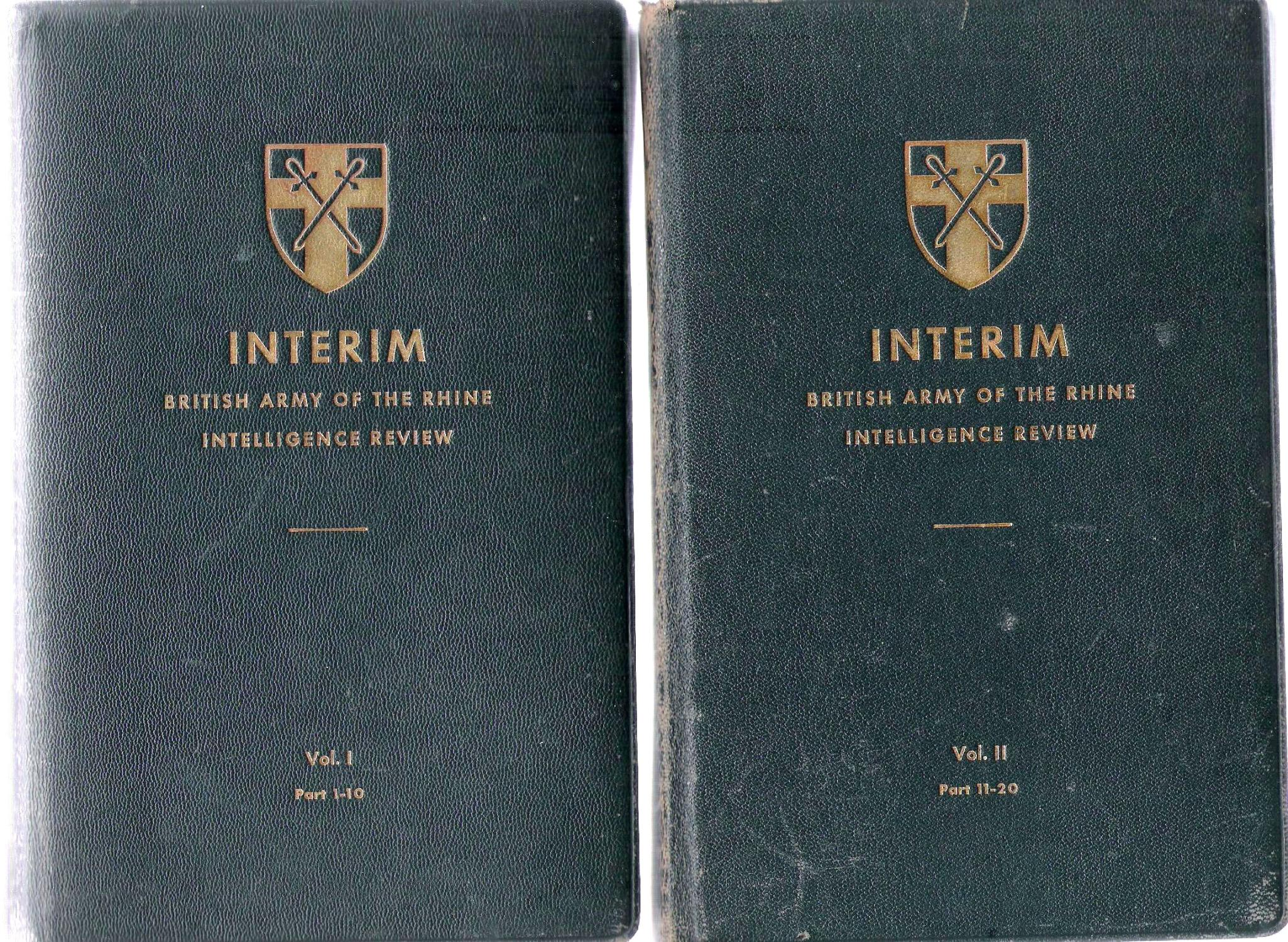 Interim British Army of the Rhine Intelligence Review (New Series). 2 vols. Nos.1-20, ? 1945 - April 1946
