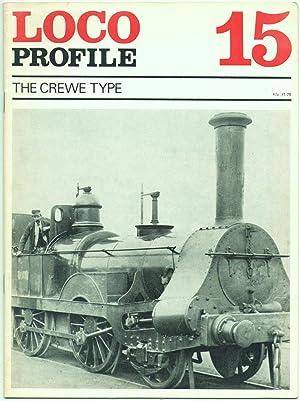 Loco Profile 15 the Crewe Type: Stuart. D.H. &