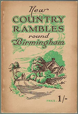 New Country Rambles Round Birmingham and Week-end: Weston, Edith &