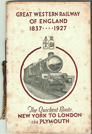 Great Western Railway of England 1837-1927: the: Great Western Railway