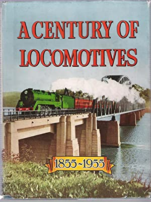 A Century of Locomotives New South Wales: Australian Railway Historical