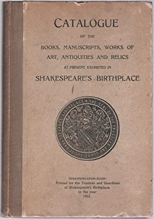 Catalogue of the Books, Manuscripts, Works of