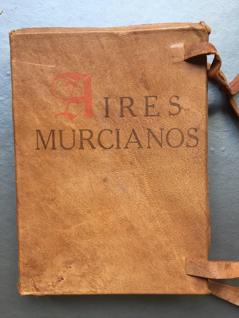 Aires_Murcianos_1898_–_1928_Medina_Vicente_Très_bon_Couverture_rigide