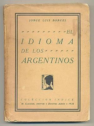 El idioma de los argentinos. Viñetas de: BORGES, Jorge Luis