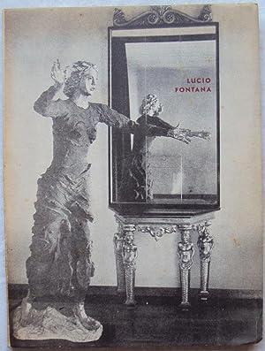 Le sculpteur LUCIO FONTANA. Un essay analytique.: Erich E. Baumbach