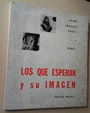 Los que esperan y su imagen: Jaime Paredes Pardo