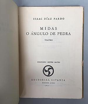 Midas o angulo de pedra. Teatro: Isaac Diaz Pardo
