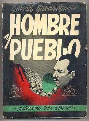 Hombre y pueblo: Gabriel García Maroto