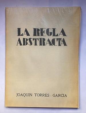 La regla abstracta: Joaquín Torres García