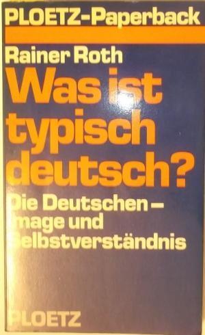 was ist typisch deutsch die deutschen image und 9783876401812 buch kaufen. Black Bedroom Furniture Sets. Home Design Ideas