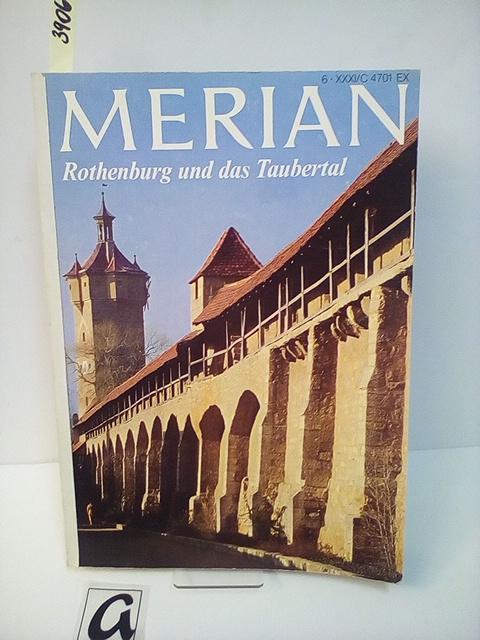 Rothenburg und das Taubertal. Zeitschrift.: Merian