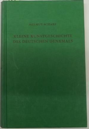 Kleine Kunstgeschichte des Deutschen Denkmals.: Scharf, Helmut