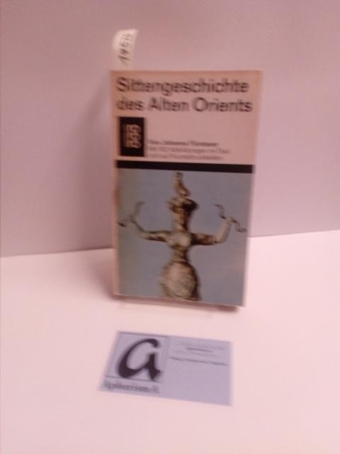 Sittengeschichte des Alten Orients.: Fürstauer, Johanna