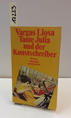 Tante Julia und der Kunstschreiber. Roman.: Llosa, Vargas