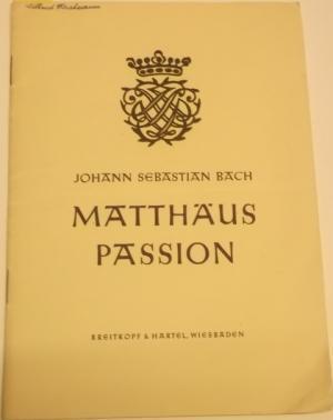 Passionsmusik. Nach dem Evangelisten Matthäus.: Wolfgang Schmieder (Hg)