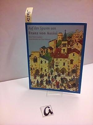 Auf den Spuren von Franz von Assisi.: Ceserani, Gian Paolo