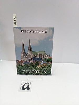 Die Kathedrale von Chartres. Auszug aus dem: Houvet, Etienne