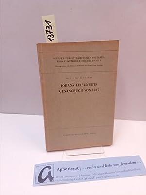 Johann Leisentrits Gesangbuch von 1567.: Lipphardt, Walther Hoffmann,