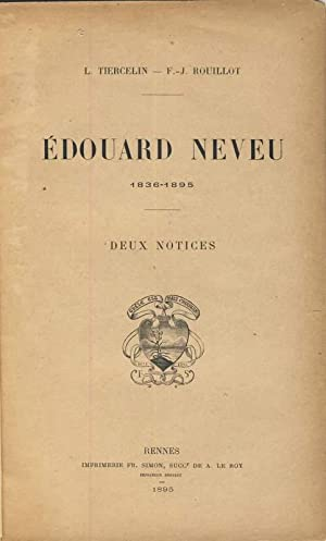 Edouard Neveu 1836-1895. Deux notices