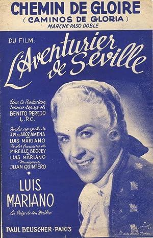 Chemin de gloire (Caminos de gloria). Marche: Quintero, Juan (musique)