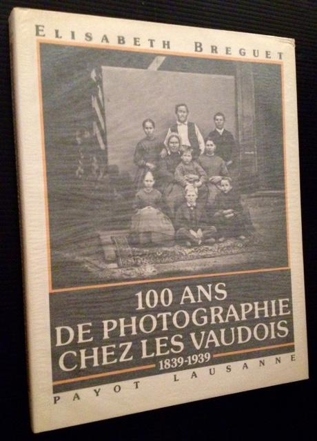 100 Ans De Photographie Chez Vaudois Elisabeth Breguet Fine Hardcover A virtually pristine copy of the 1981 1st edition. Clean and Near Fine (with one tiny bump at the upper tip) in a bright, Fine dustjacket. Also includ