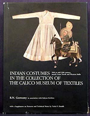 Indian Costumes in the Collection of the: B.N. Goswamy