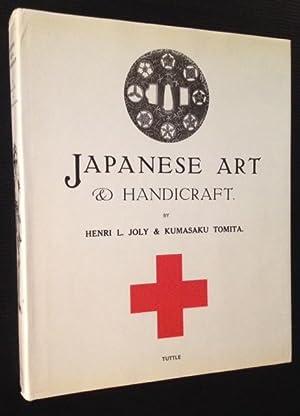 Japanese Art & Handicraft: Henry L. Joly & Kumasaku Tomita