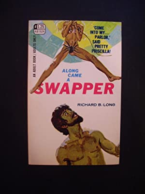 Along Came a Swapper: Richard B. Long