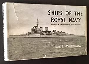 Ships of the Royal Navy: Including Forces of British Dominions Overseas: Francis E. McMurtrie, Ed.