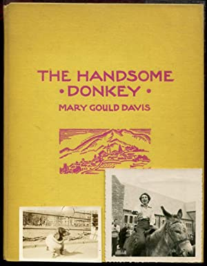 The Handsome Donkey: Mary Gould Davis