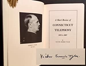 A Short Review of Connecticut Telephony 1878 to 1907