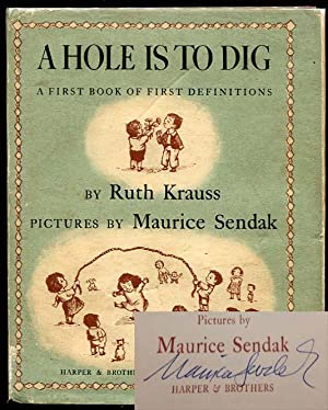 A Hole Is to Dig: A First: Ruth Krauss (Maurice