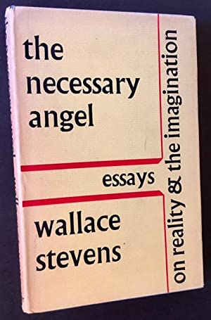 The Necessary Angel: Essays on Reality & the Imagination