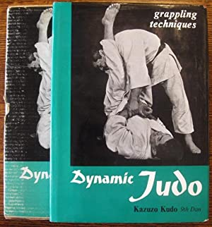 Dynamic Judo: Grappling Techniques (with Dustjacket AND Slipcase): Kazuzo Kudo