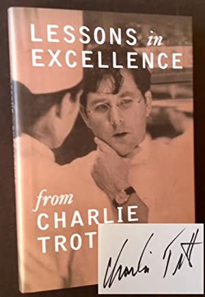 Lessons in Excellence from Charlie Trotter: Paul Clarke