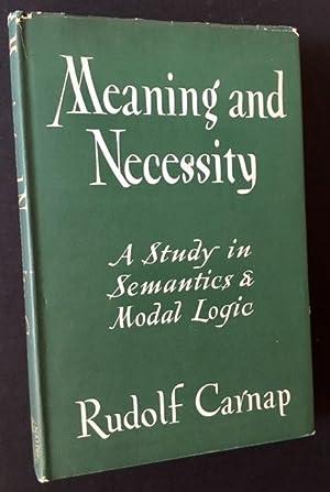 Meaning and Necessity: A Study in Semantics & Modal Logic: Rudolf Carnap