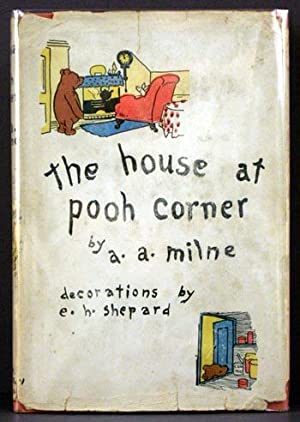 The House at Pooh Corner: A.A. Milne