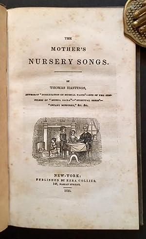 The Mother's Nursery Songs: Thomas Hastings
