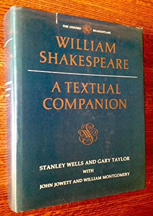 William Shakespeare: A Textual Companion: Stanley Wells and Gary Taylor