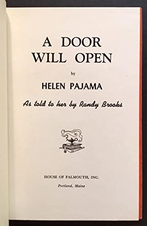 A Door Will Open: Helen Pajama (as told to her by Randy Brooks)