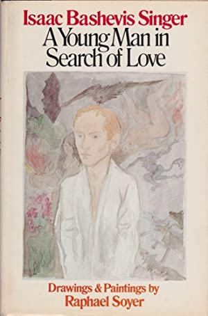 A Young Man in Search of Love: Isaac Bashevis Singer